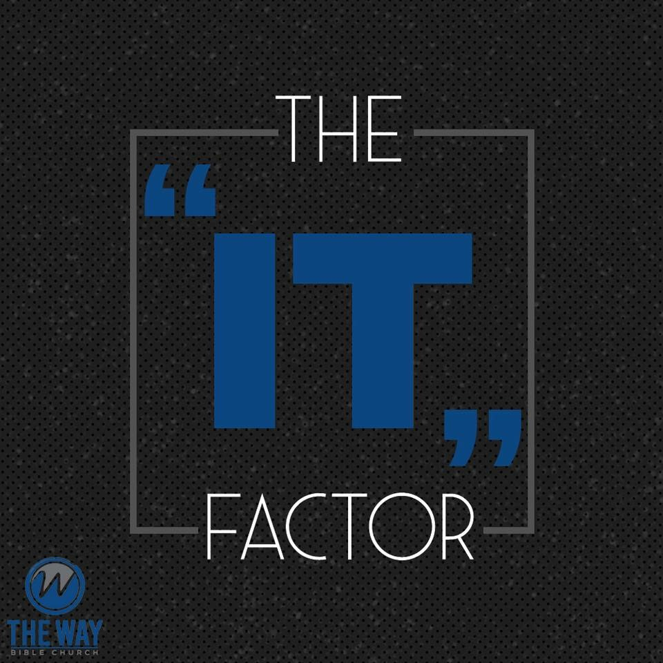 "The ""IT"" Factor"